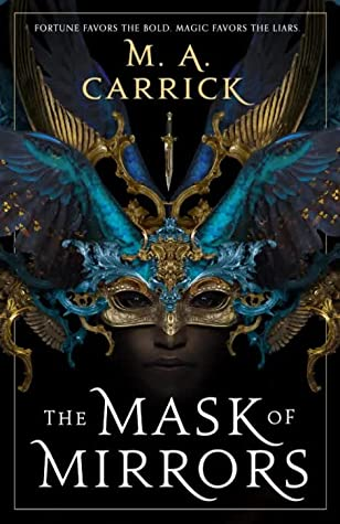 The Mask of Mirrors Book review