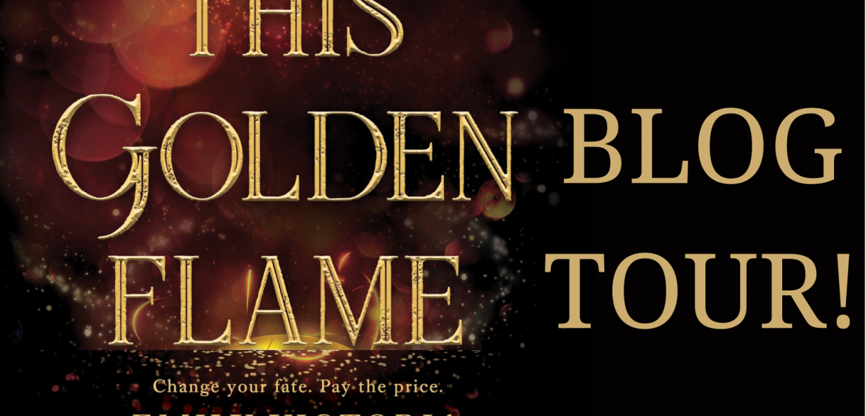 This Golden Flame by Emily Victoria Book Review & Blog Tour