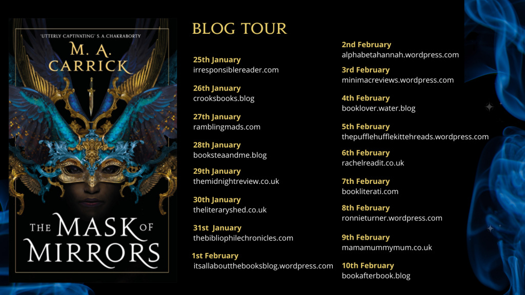 The Mask of Mirrors Blog Tour