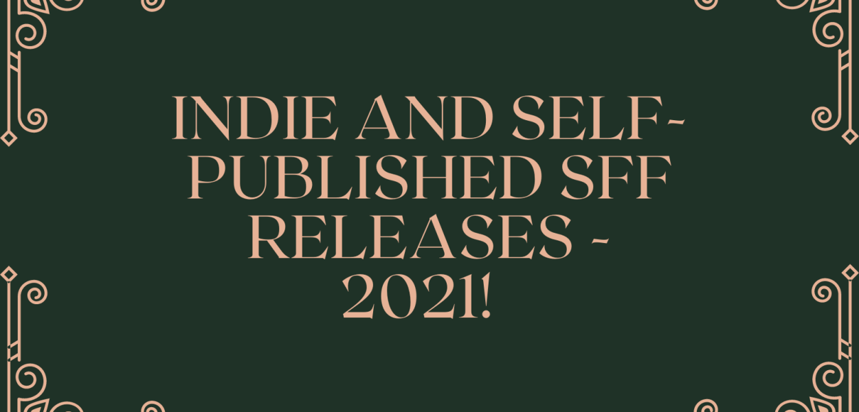 Indie and self-published SFF releases for 2021