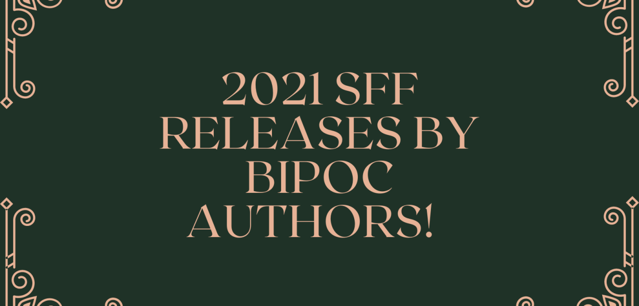 2021 SFF Releases by BIPOC Authors