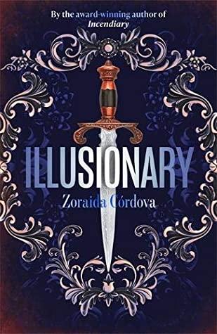 Illusionary by Zoraida Cordova Book Review