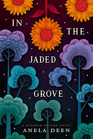 In the Jaded Grove