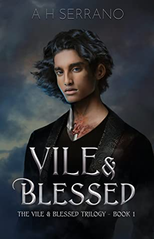 Vile and Blessed